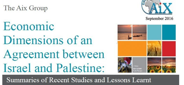 Economic Dimensions of an Agreement between Israel and Palestine: Summaries of Recent Studies and Lessons Learnt